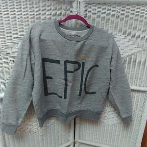 "J Crew ""EPIC"" sweatshirt"